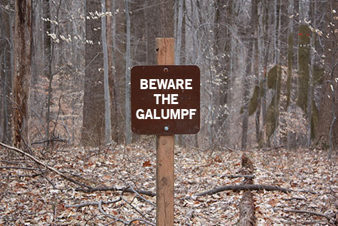 Sign in forest saying Beware the Galumpf
