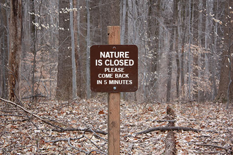 Nature is Closed sign