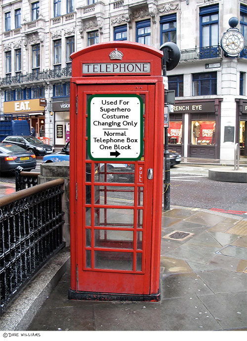 Telephone Box with Superhero Costume Change Sign