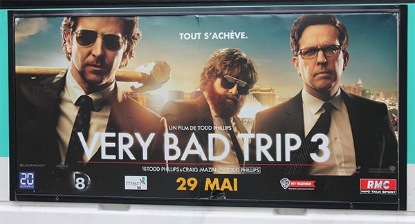 "Bus ad for ""Very Bad Trip 3"" - French for Hangover 3"