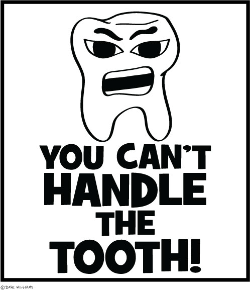 You Can't Handle the Tooth, cartoon