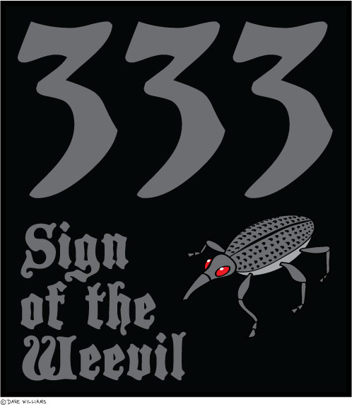 333 - sign of the weevil