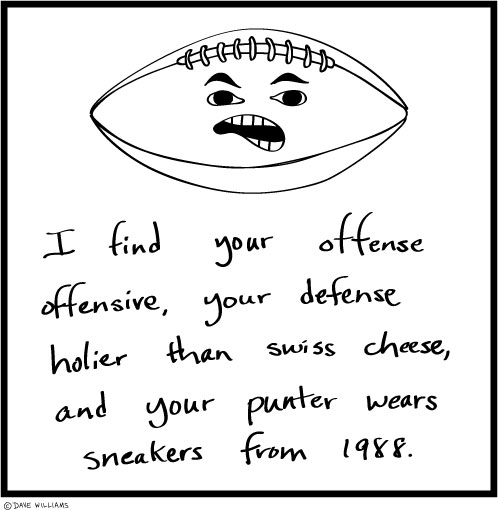 Cartoon of football insulting team's offense, defense, and punter's sneakers